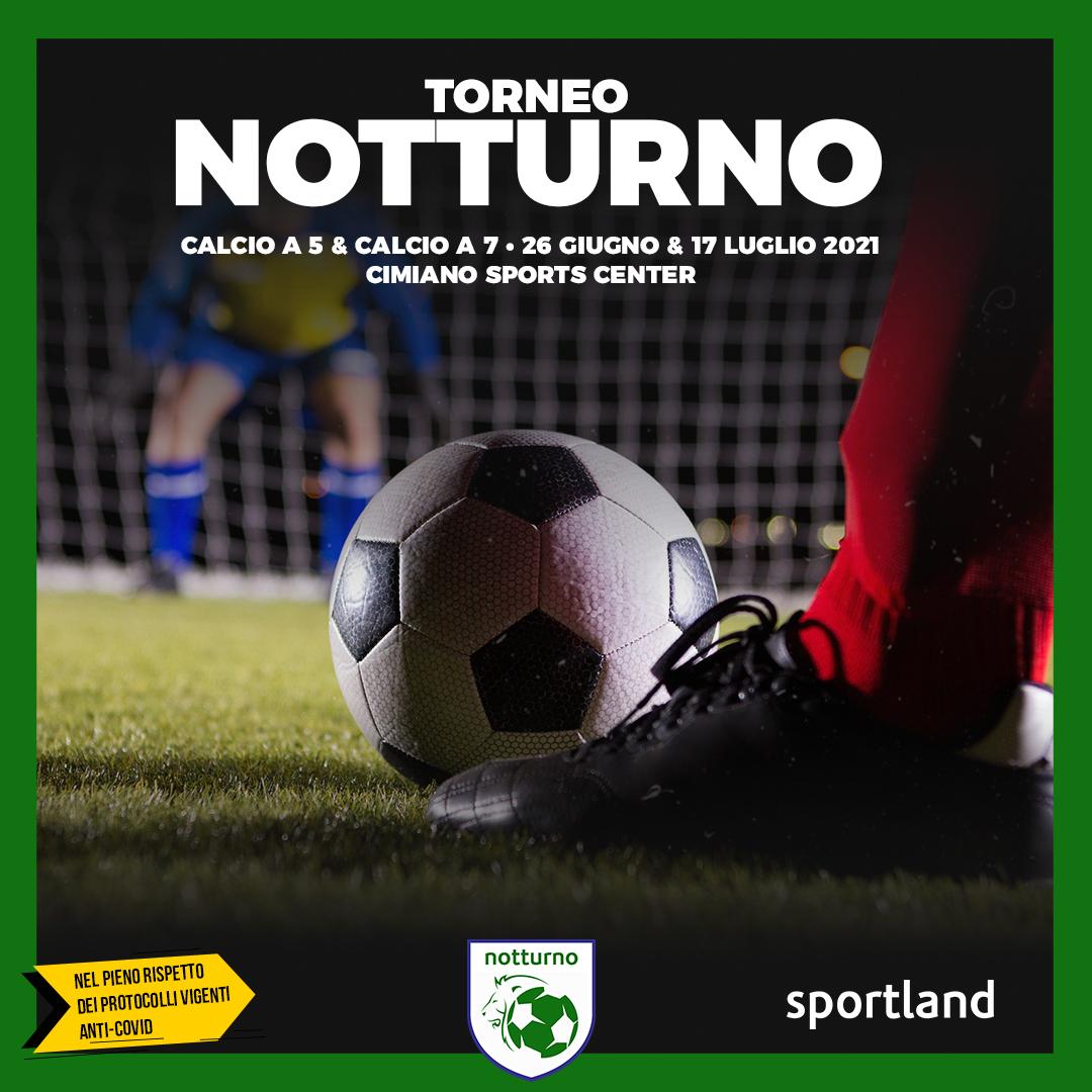 notturni calcio a milano sportland