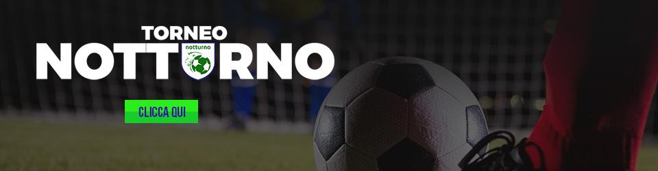 torneo notturno calcio a 5 e calcio a 7 sportland milano