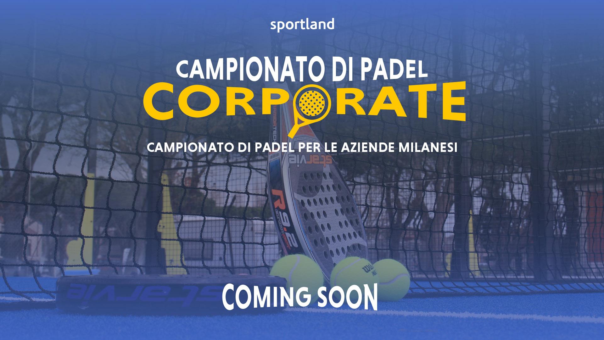 corporate padel campionato aziendale milano sportland padel milano