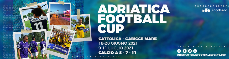 adriatica football cup - ife sportland - torneo calcio cattolica 2021